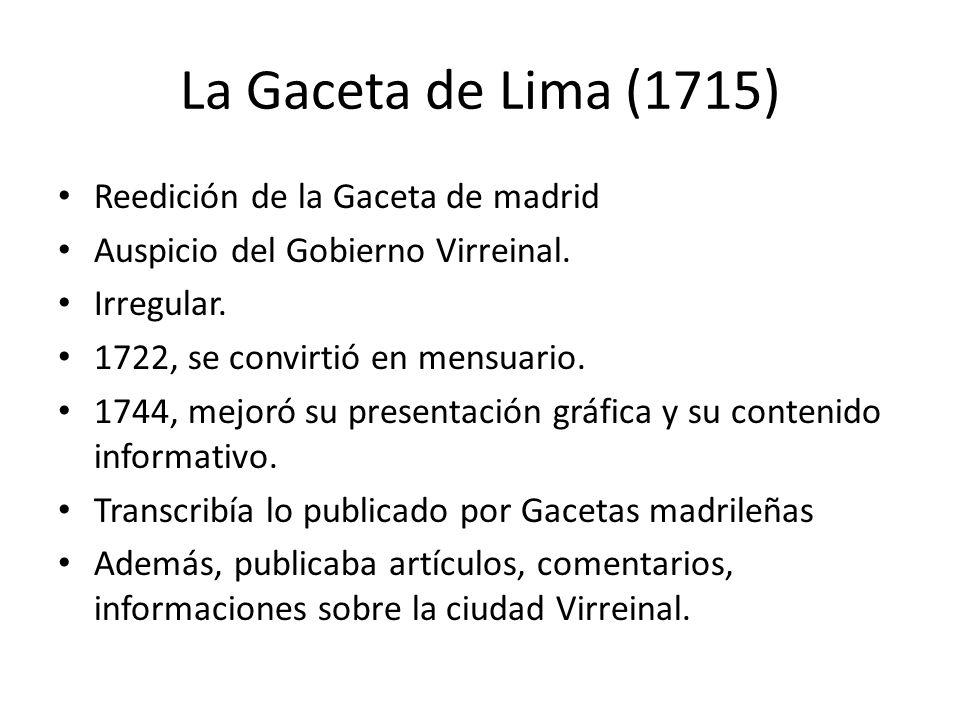 La Gaceta de Lima (1715) Reedición de la Gaceta de madrid