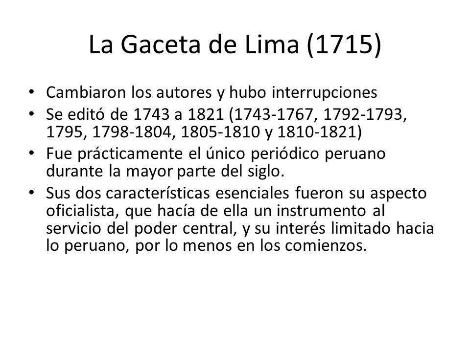 La Gaceta de Lima (1715) Cambiaron los autores y hubo interrupciones