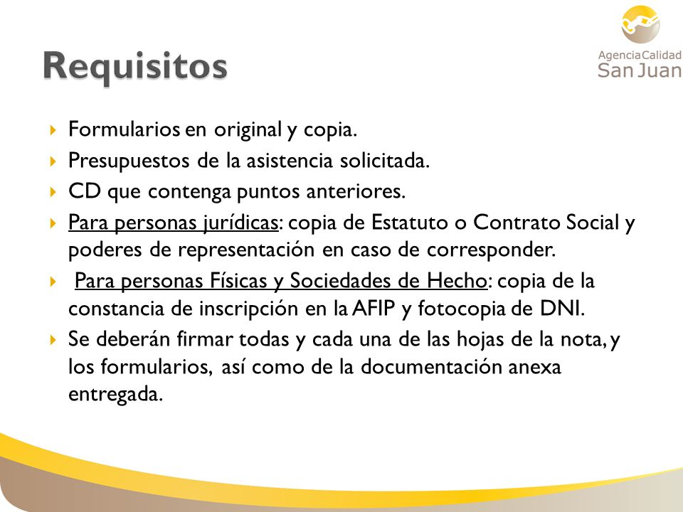 Requisitos Formularios en original y copia.