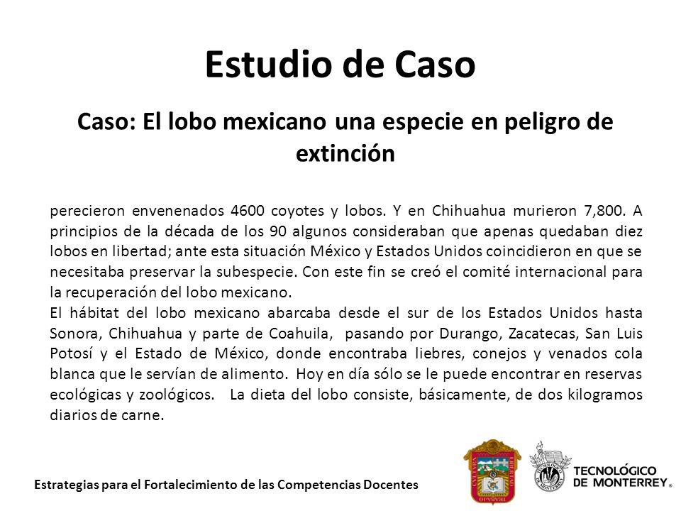 Caso: El lobo mexicano una especie en peligro de extinción