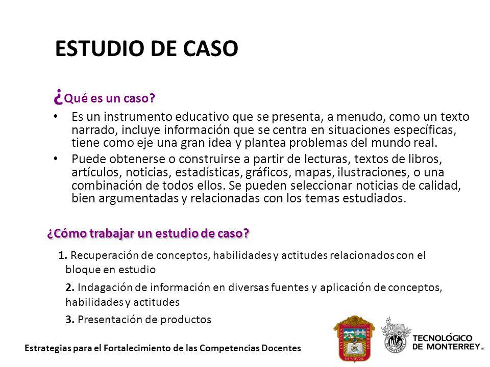 ESTUDIO DE CASO ¿Qué es un caso