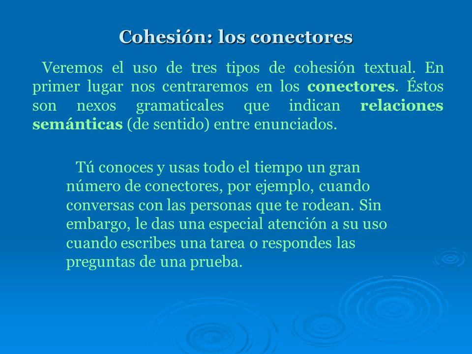 Cohesión: los conectores