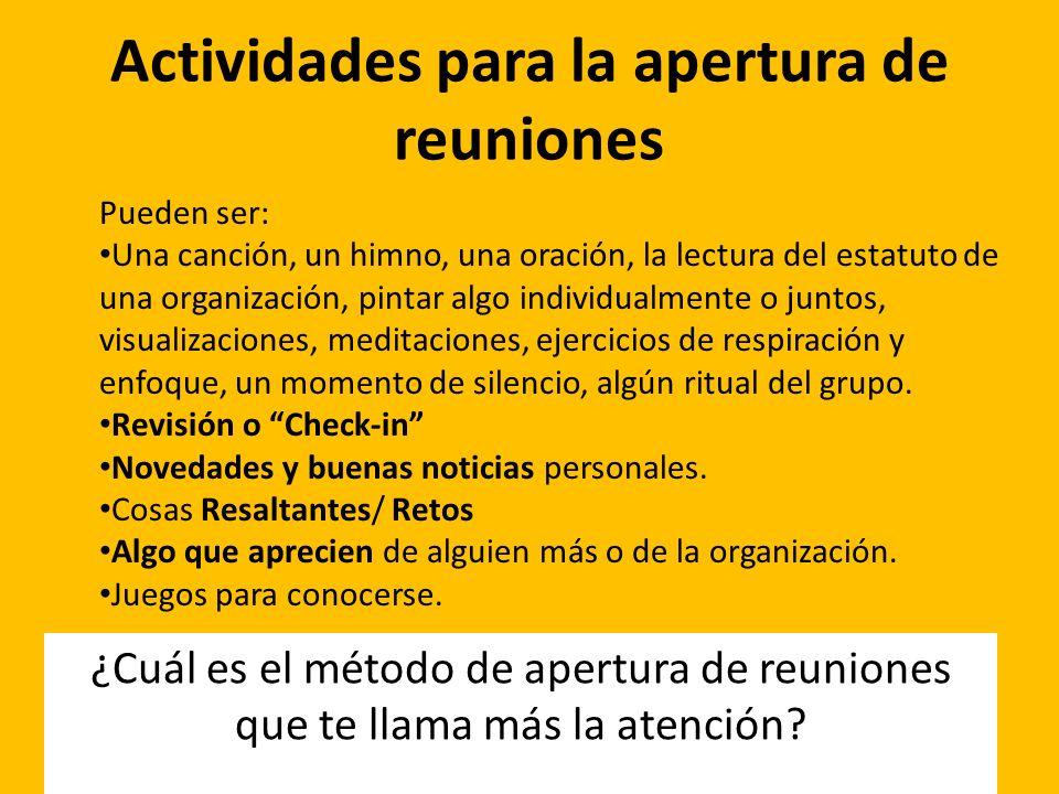 Actividades para la apertura de reuniones