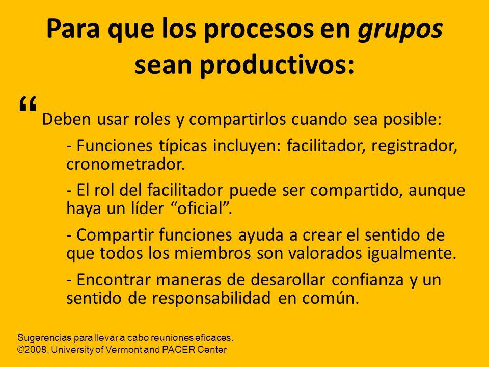 Para que los procesos en grupos sean productivos: