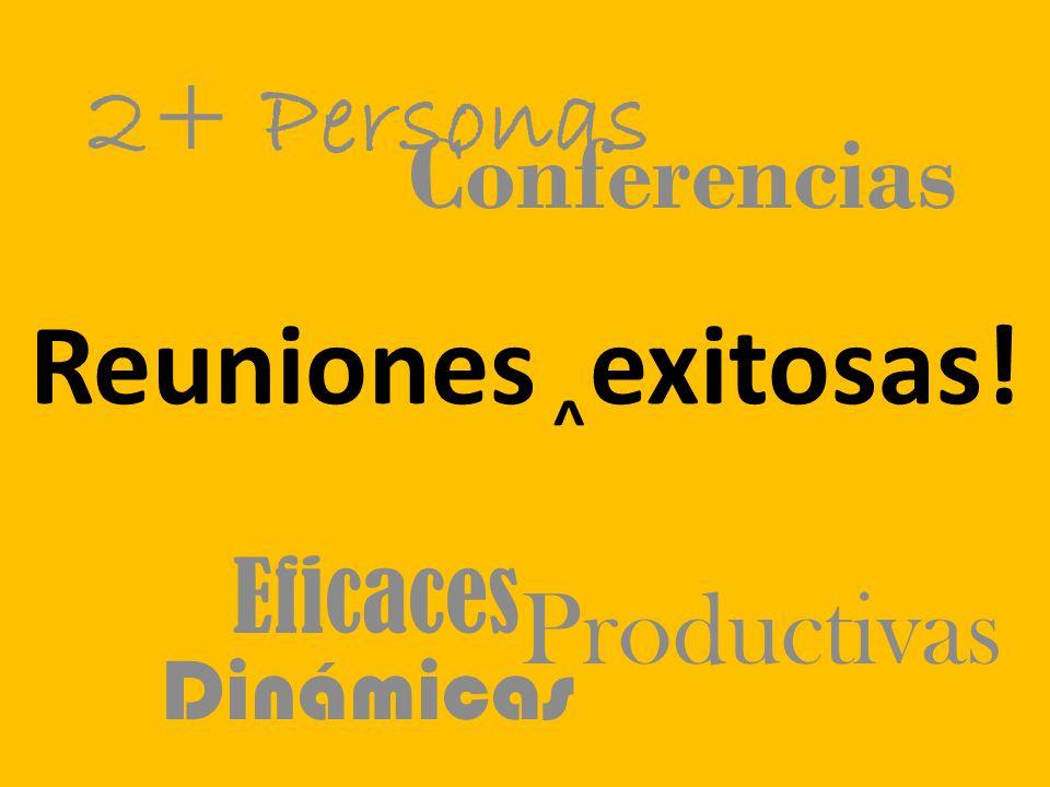 Reuniones exitosas! 2+ Personas Conferencias Productivas Eficaces