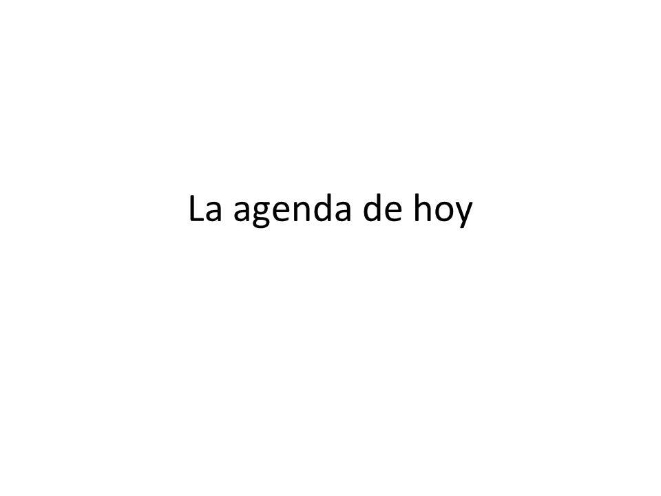 La agenda de hoy