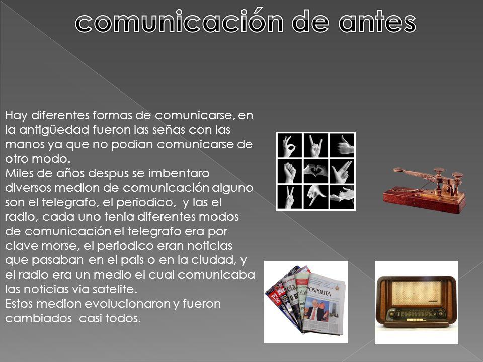 comunicación de antes