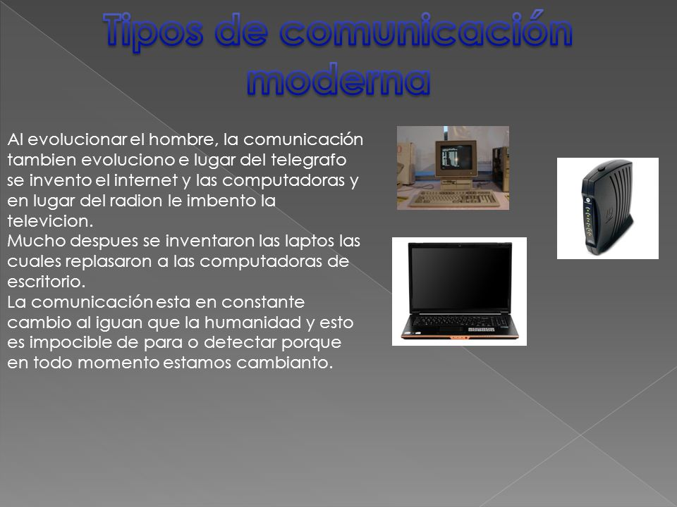 Tipos de comunicación moderna