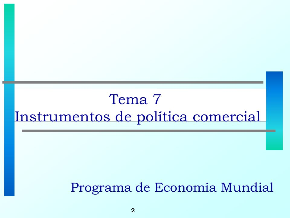 Tema 7 Instrumentos de política comercial