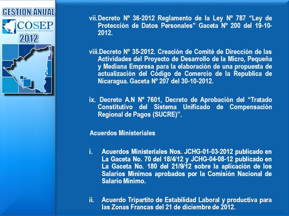 Decreto Nº 36-2012 Reglamento de la Ley Nº 787 Ley de Protección de Datos Personales Gaceta Nº 200 del 19-10- 2012.