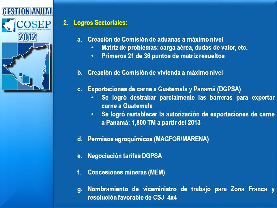 2012 GESTION ANUAL Logros Sectoriales: