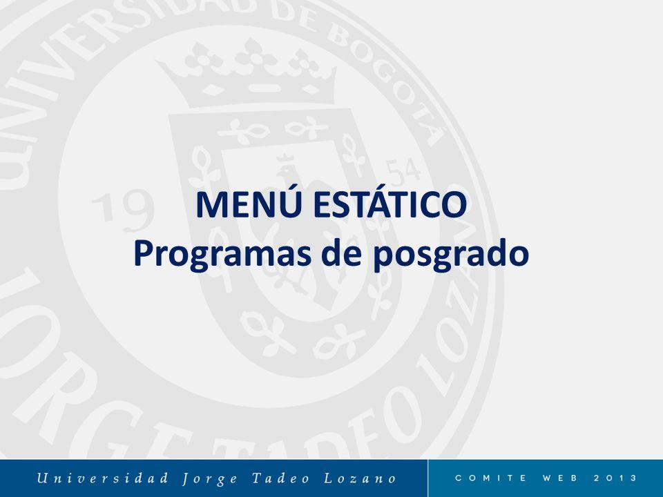 MENÚ ESTÁTICO Programas de posgrado