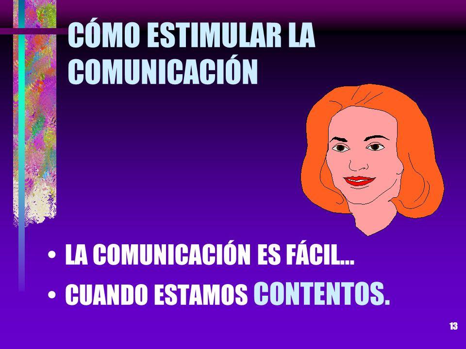 CÓMO ESTIMULAR LA COMUNICACIÓN