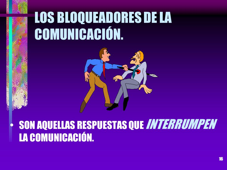 LOS BLOQUEADORES DE LA COMUNICACIÓN.