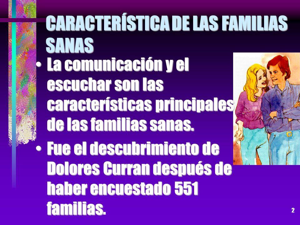 CARACTERÍSTICA DE LAS FAMILIAS SANAS