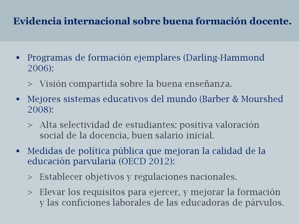 Evidencia internacional sobre buena formación docente.