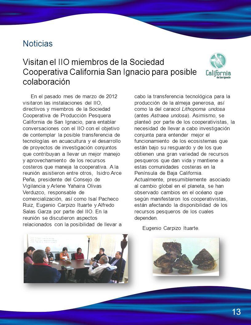 NoticiasVisitan el IIO miembros de la Sociedad Cooperativa California San Ignacio para posible colaboración.