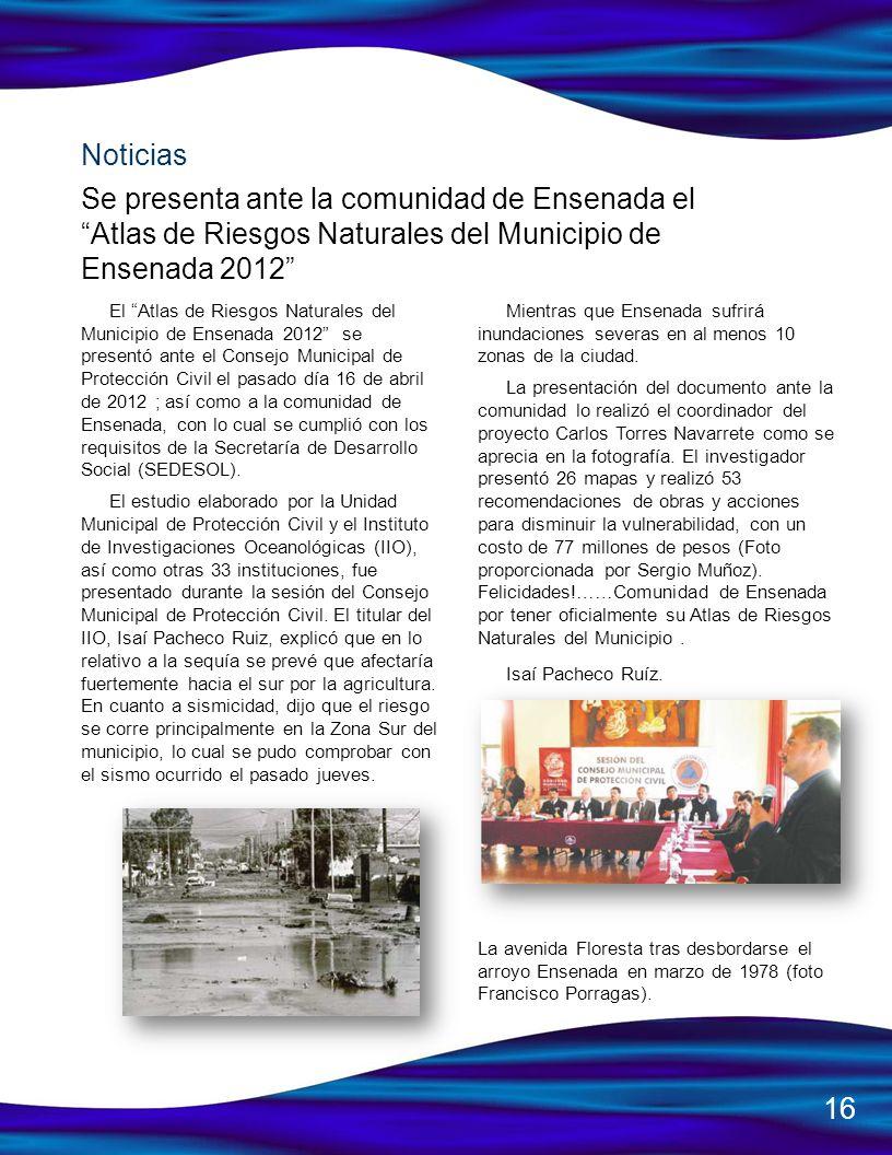 Noticias Se presenta ante la comunidad de Ensenada el Atlas de Riesgos Naturales del Municipio de Ensenada 2012