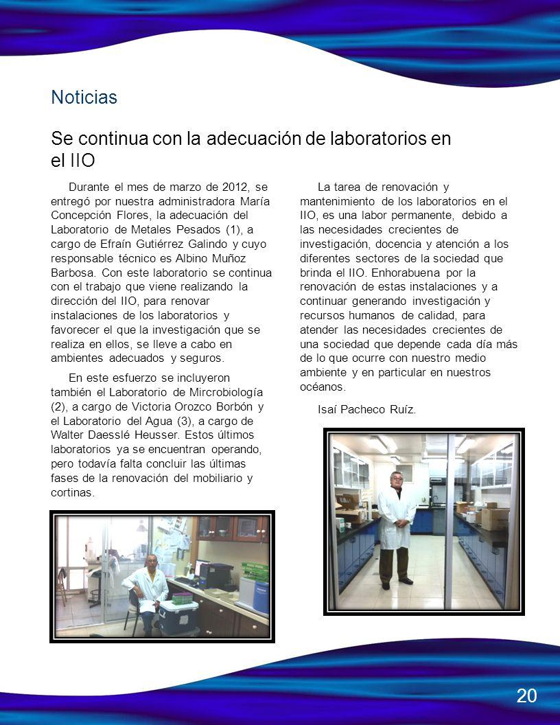Se continua con la adecuación de laboratorios en el IIO