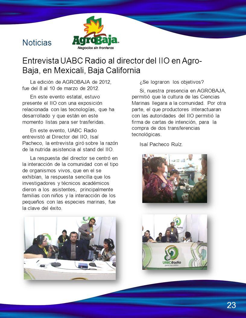 Noticias Entrevista UABC Radio al director del IIO en Agro- Baja, en Mexicali, Baja California.