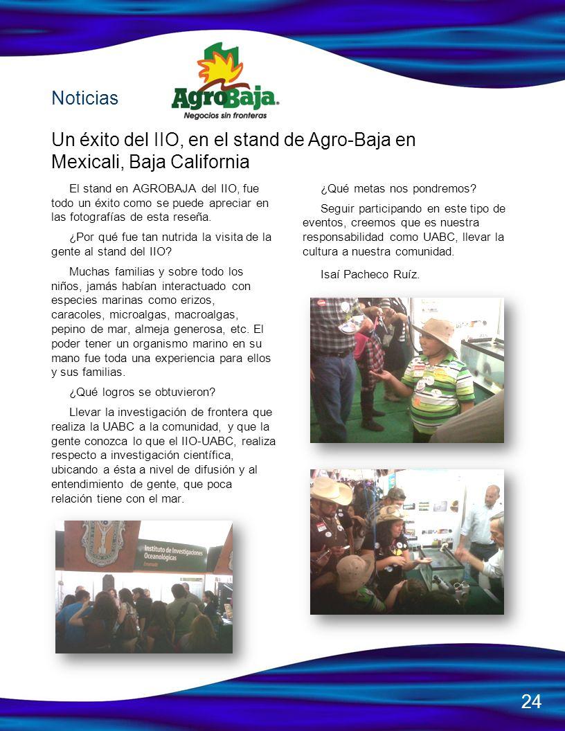 Noticias Un éxito del IIO, en el stand de Agro-Baja en Mexicali, Baja California.