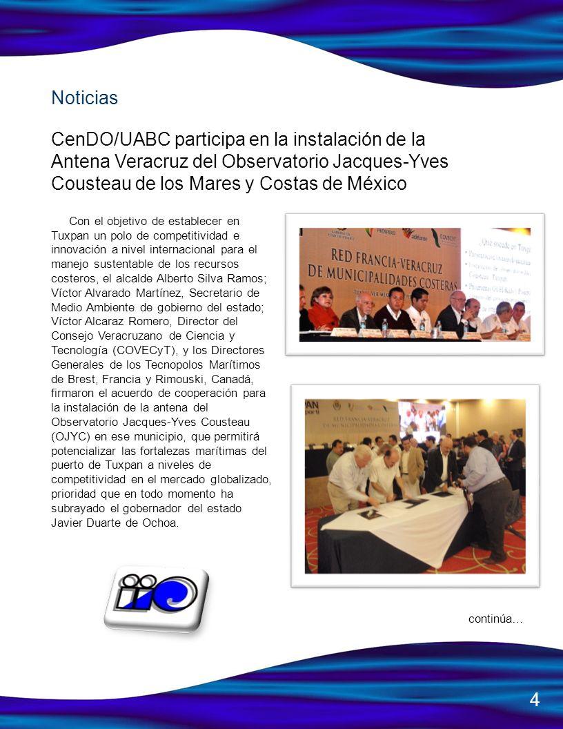 Noticias CenDO/UABC participa en la instalación de la Antena Veracruz del Observatorio Jacques-Yves Cousteau de los Mares y Costas de México.