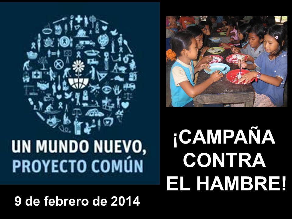 ¡CAMPAÑA CONTRA EL HAMBRE!