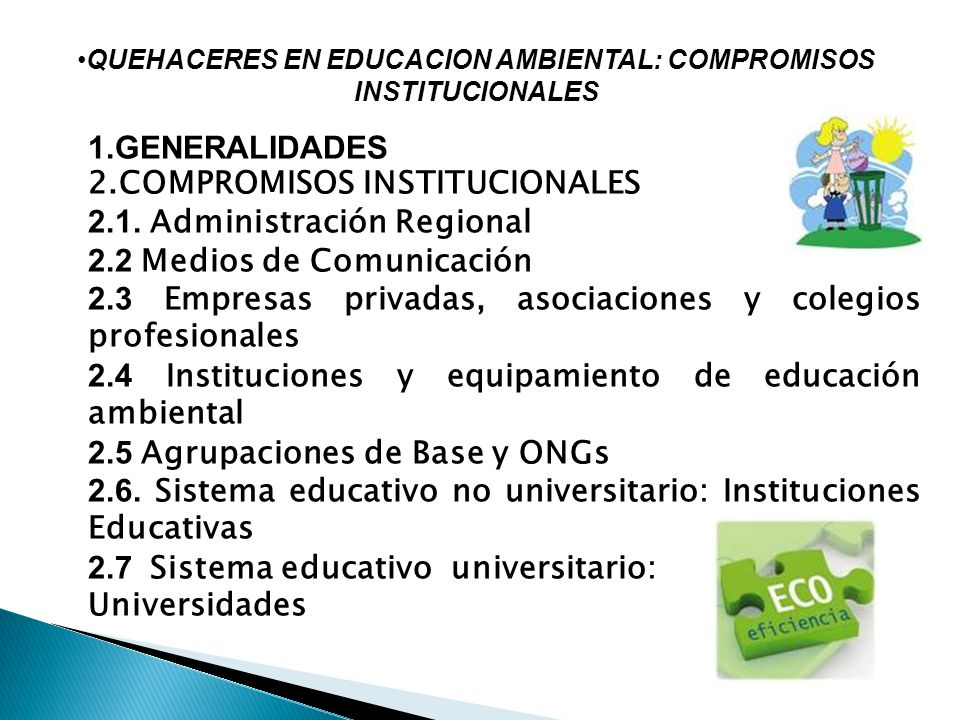 QUEHACERES EN EDUCACION AMBIENTAL: COMPROMISOS INSTITUCIONALES