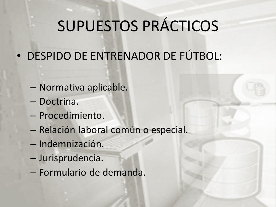 SUPUESTOS PRÁCTICOS DESPIDO DE ENTRENADOR DE FÚTBOL: