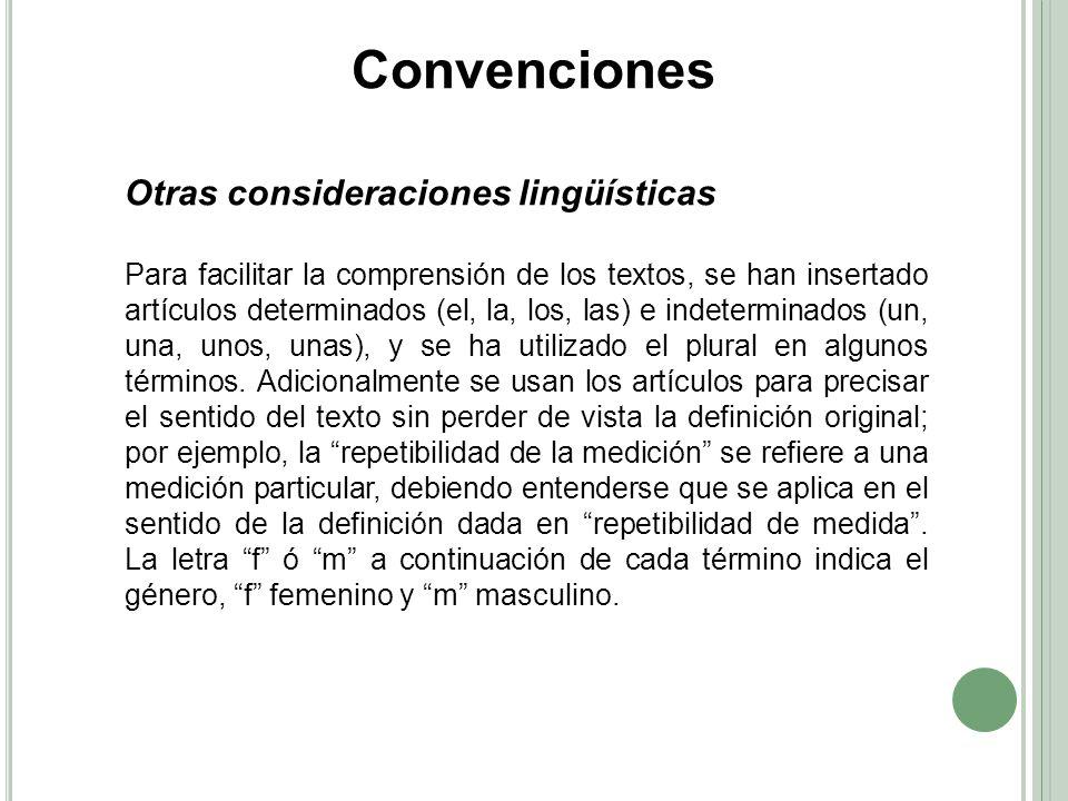 Convenciones Otras consideraciones lingüísticas