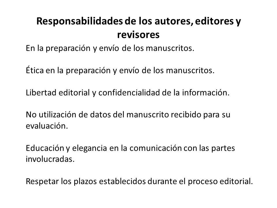 Responsabilidades de los autores, editores y revisores