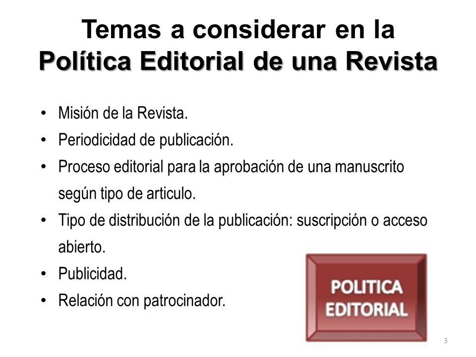 Temas a considerar en la Política Editorial de una Revista