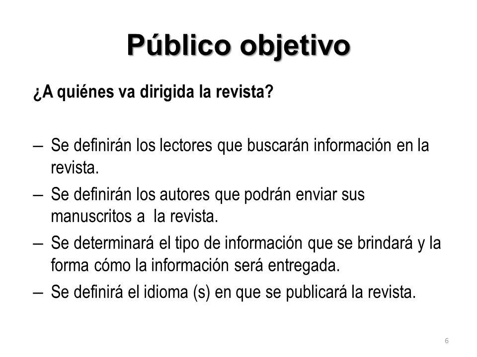Público objetivo ¿A quiénes va dirigida la revista