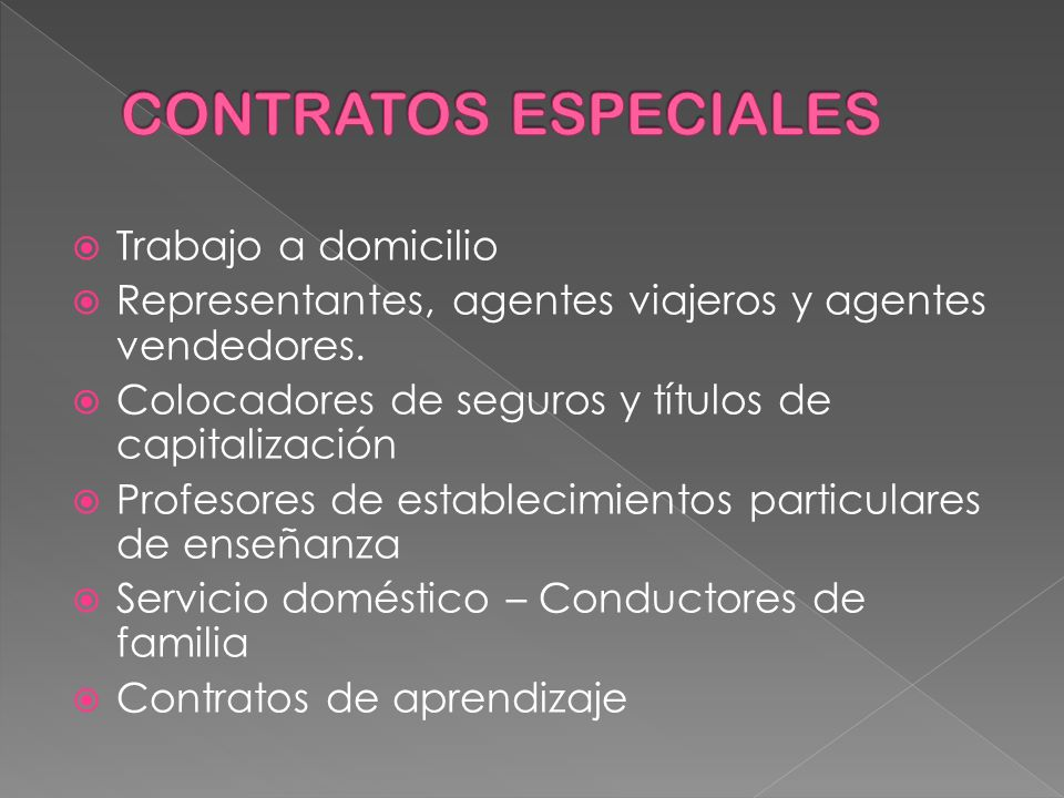 CONTRATOS ESPECIALES Trabajo a domicilio