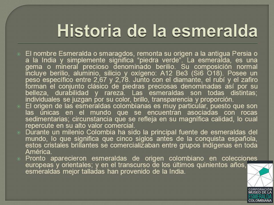 Historia de la esmeralda