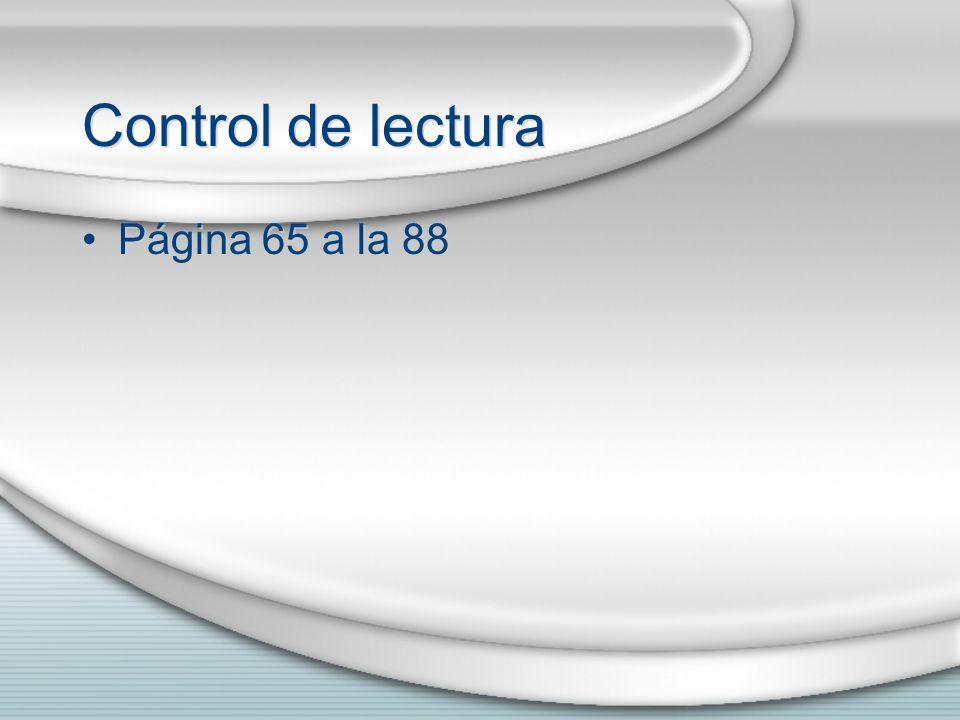 Control de lectura Página 65 a la 88