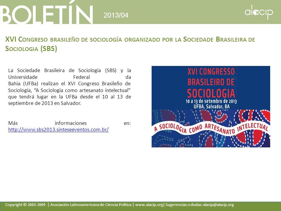 2013/04 XVI Congreso brasileño de sociología organizado por la Sociedade Brasileira de Sociologia (SBS)