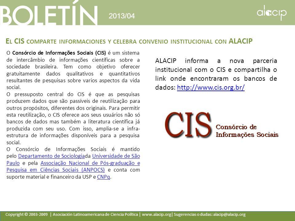 2013/04 El CIS comparte informaciones y celebra convenio institucional con ALACIP.