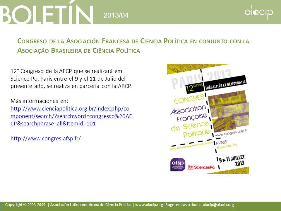 2013/04 Congreso de la Asociación Francesa de Ciencia Política en conjunto con la Asociação Brasileira de Ciência Política.