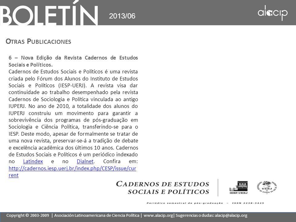 2013/06 Otras Publicaciones. 6 – Nova Edição da Revista Cadernos de Estudos Sociais e Políticos.