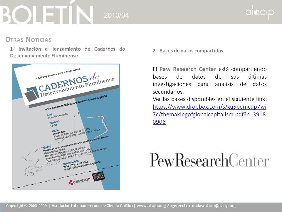 2013/04 Otras Noticias. 1- Invitación al lanzamiento de Cadernos do Desenvolvimento Fluminense.