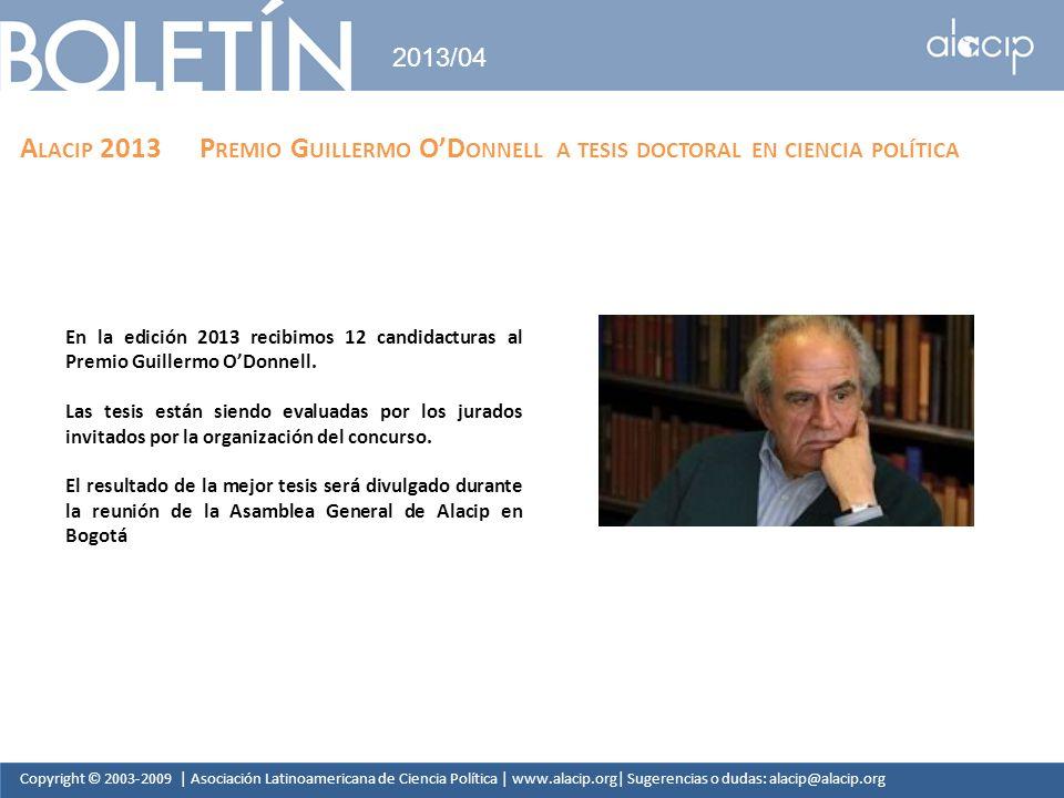 2013/04 Alacip 2013 Premio Guillermo O'Donnell a tesis doctoral en ciencia política.