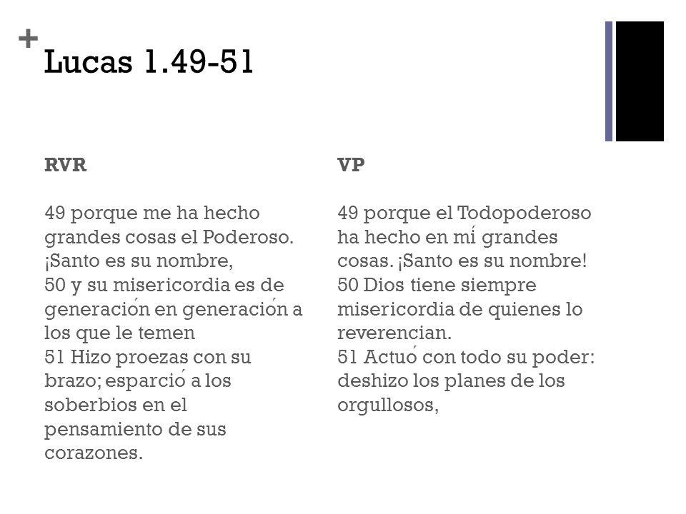 Lucas 1.49-51