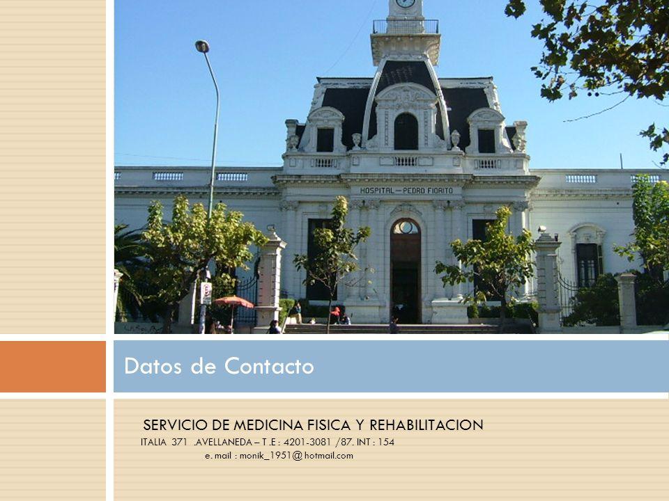 Datos de Contacto SERVICIO DE MEDICINA FISICA Y REHABILITACION