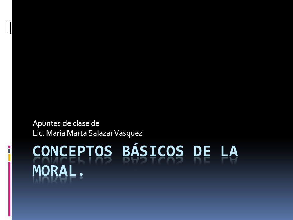 Conceptos básicos de la moral.