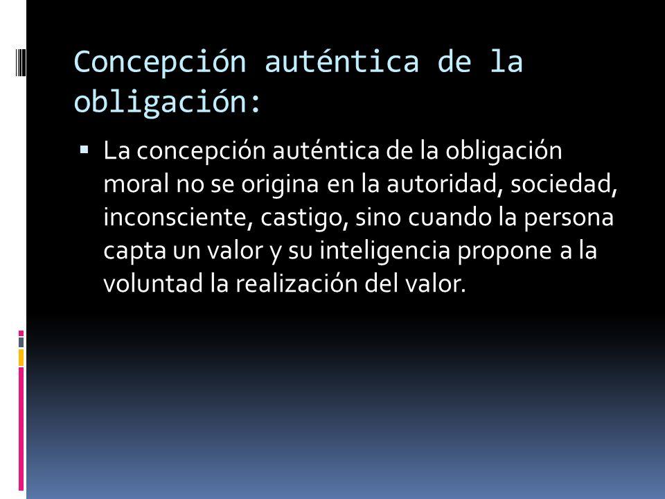 Concepción auténtica de la obligación: