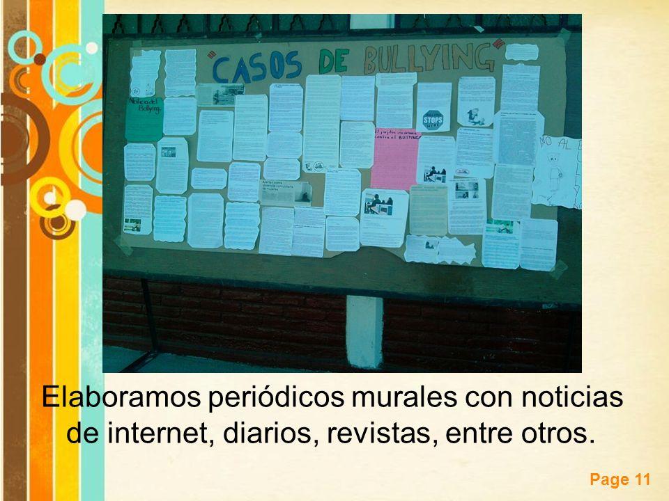 Elaboramos periódicos murales con noticias de internet, diarios, revistas, entre otros.