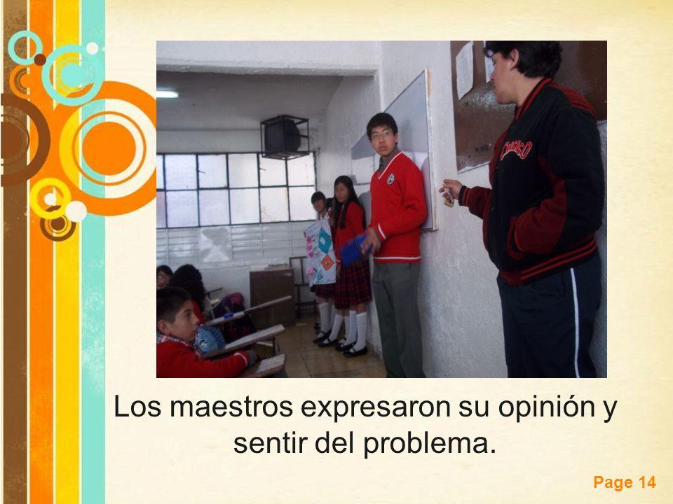 Los maestros expresaron su opinión y sentir del problema.