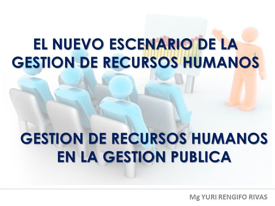 EL NUEVO ESCENARIO DE LA GESTION DE RECURSOS HUMANOS