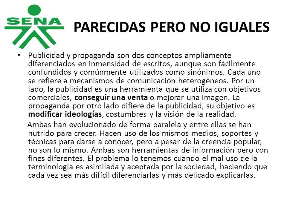 PARECIDAS PERO NO IGUALES